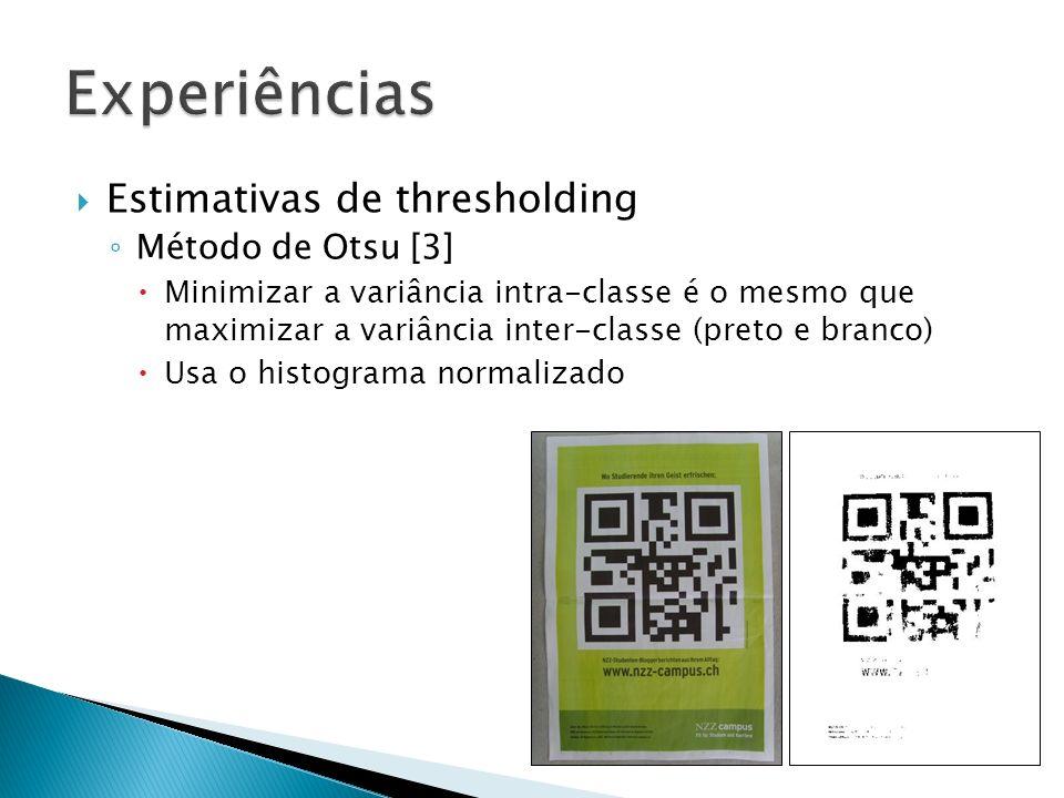 Experiências Estimativas de thresholding Método de Otsu [3]